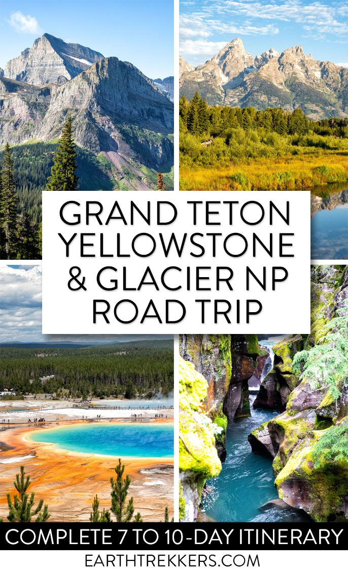 Yellowstone Glacier Road Trip Itinerary