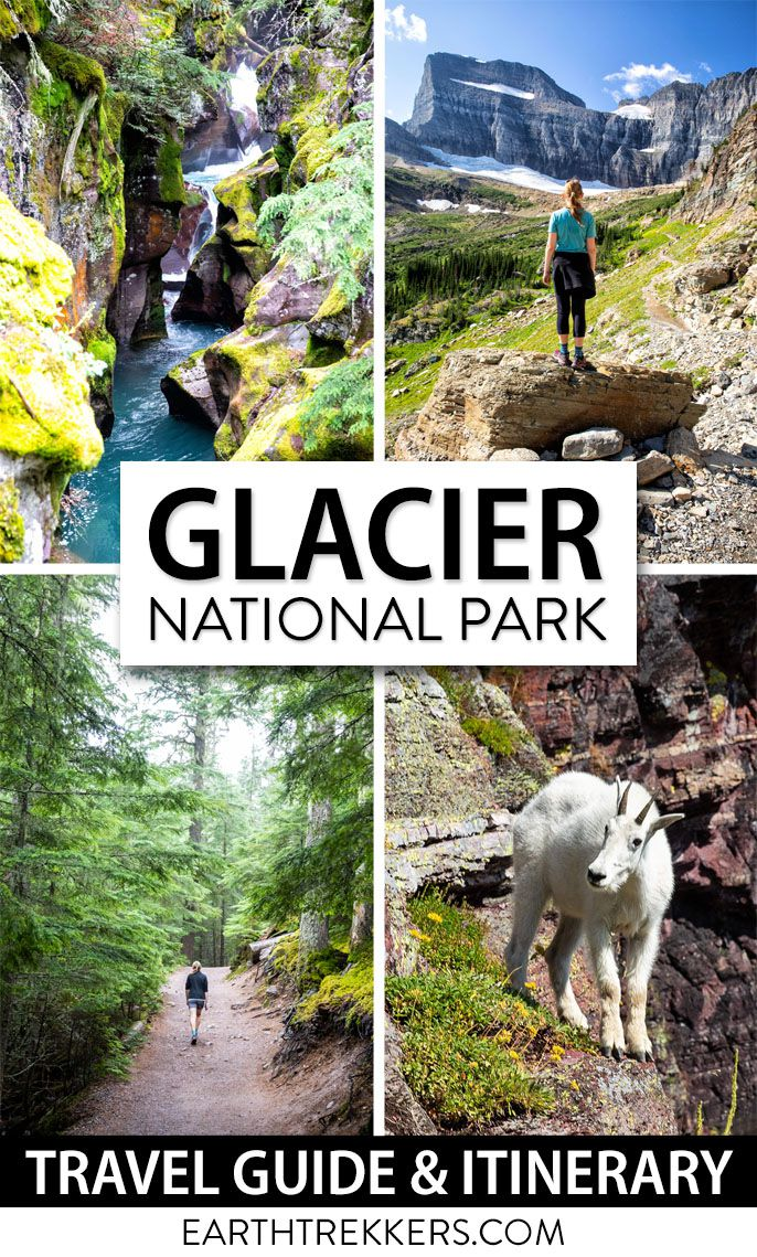 Glacier National Park Itinerary Travel Guide
