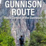 Gunnison Route Black Canyon Gunnison