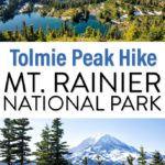 Mt. Rainier Tolmie Peak Hike