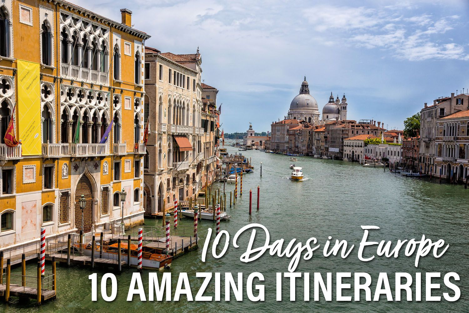 10 Day Europe Itinerary