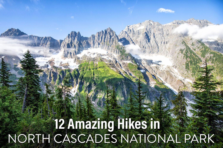 North Cascades Hikes