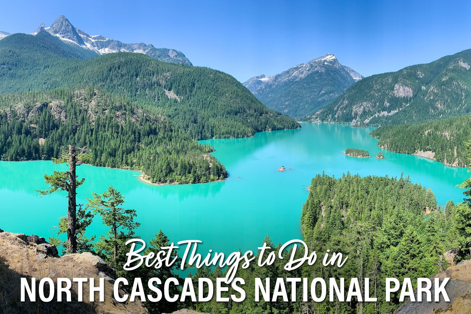 Things to do North Cascades