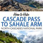 North Cascades Hike Sahale Arm