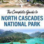 North Cascades National Park Complete Guide