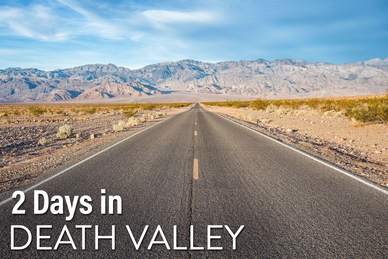 2 Days in Death Valley