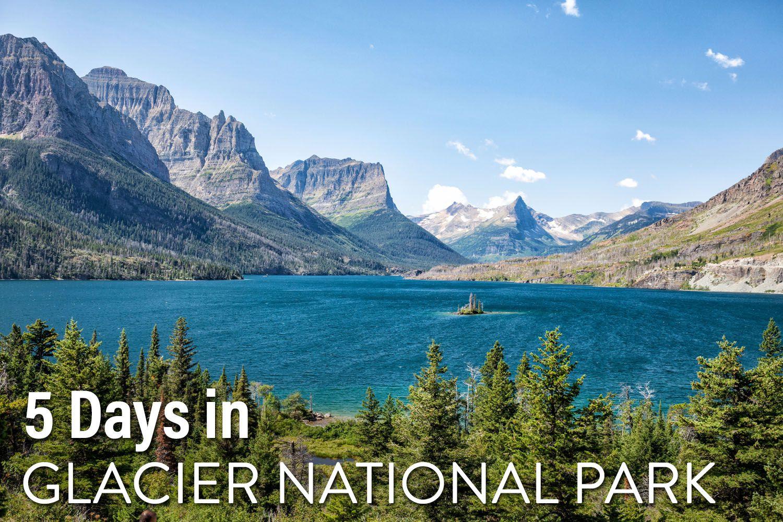 Glacier NP Itinerary