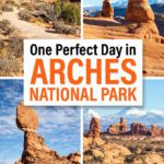 Arches National Park One Day Itinerary