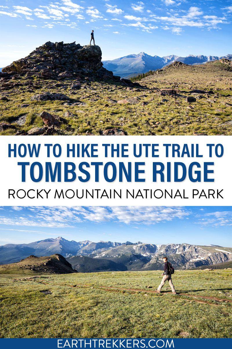 Ute Trail Tombstone Ridge Hike RMNP