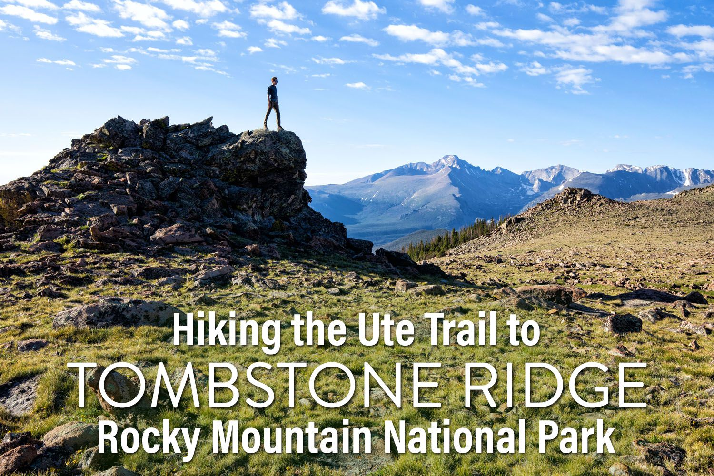 Ute Trail Tombstone Ridge
