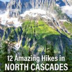 12 Best Hikes in North Cascades National Park