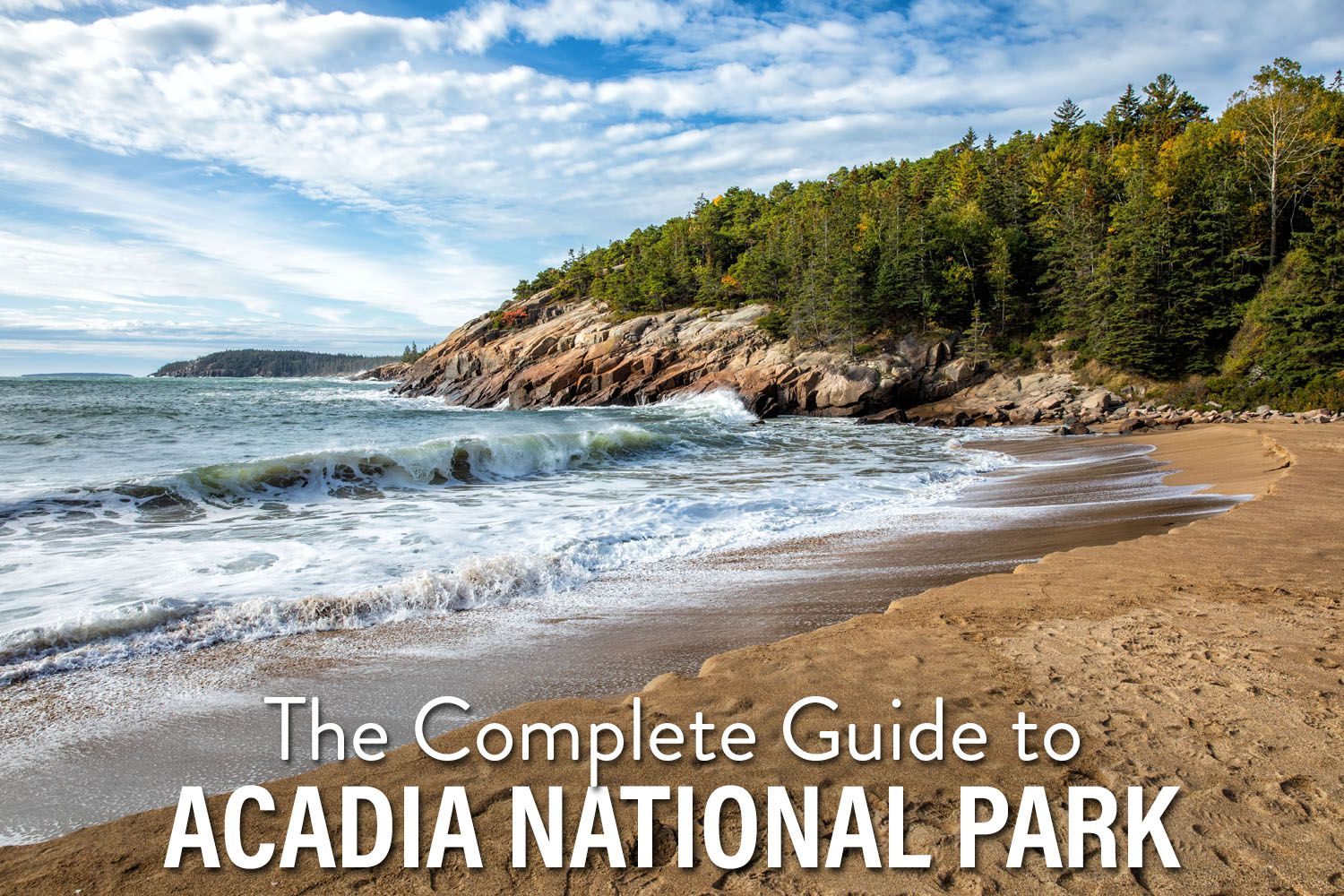 Guide to Acadia National Park