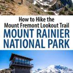 Hike Mount Rainier Mount Fremont