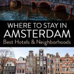 Best Place to Stay in Amsterdam Netherlands