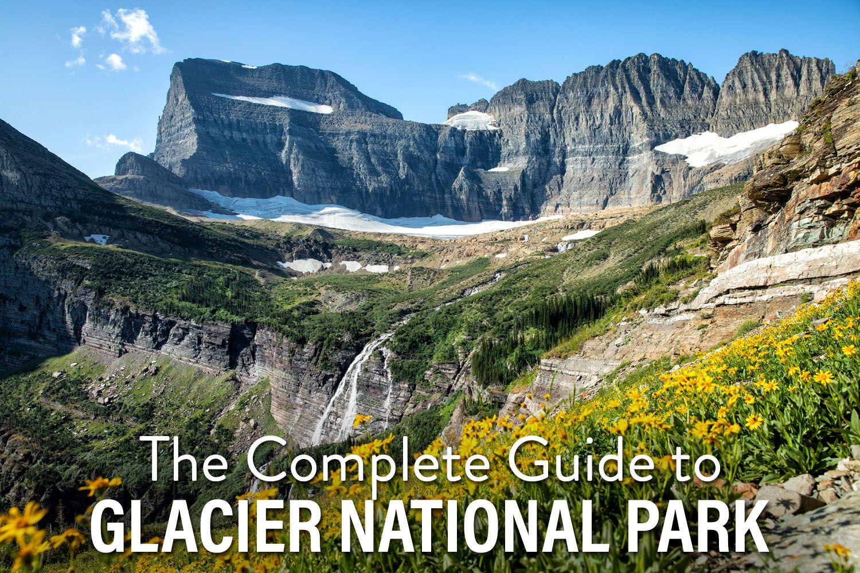Glacier NP Guide