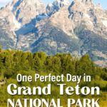 Grand Teton National Park One Day Itinerary