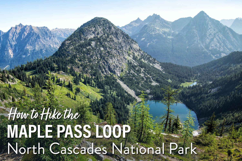Maple Pass Loop