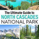 North Cascades National Park Travel Guide