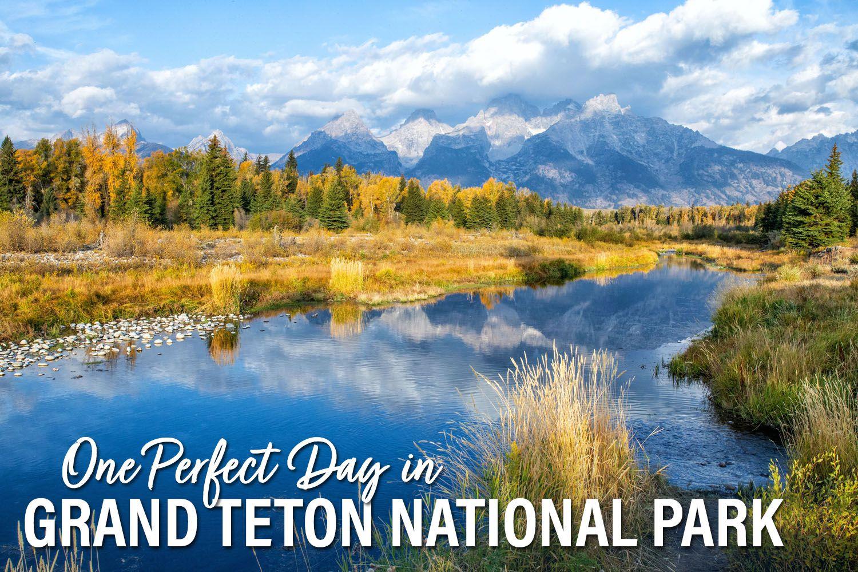 One Day Grand Teton National Park