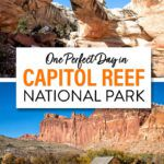 Capitol Reef One Day Itinerary