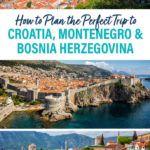 Croatia Montenegro Itinerary