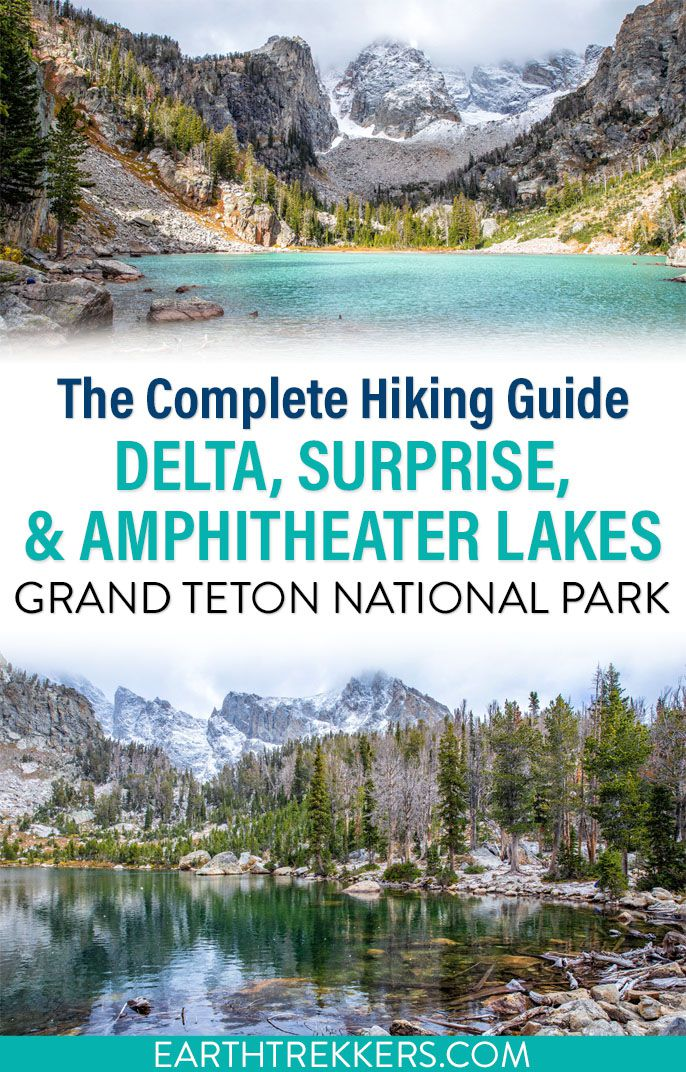 Grand Teton Delta Amphitheater Lake Hike