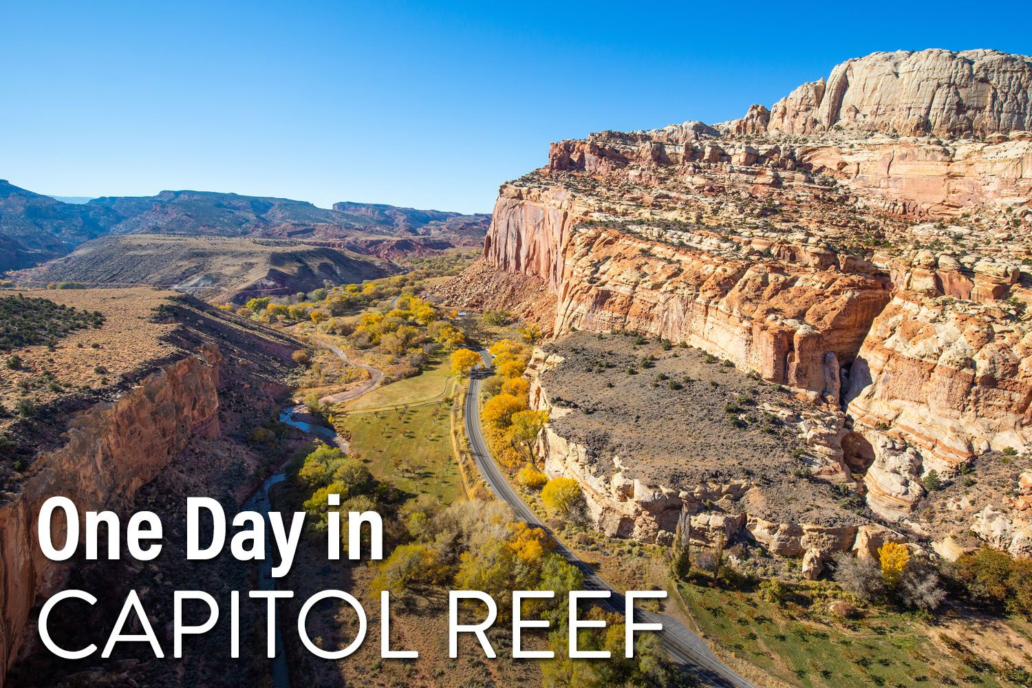 One Day Capitol Reef