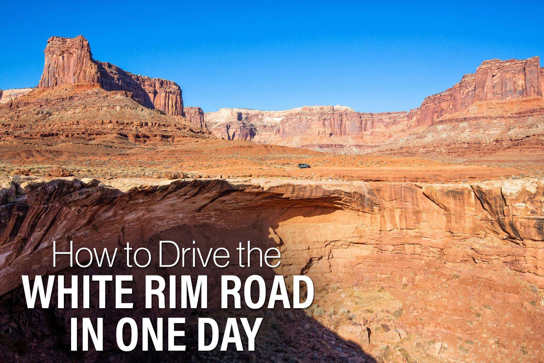 White Rim Road One Day