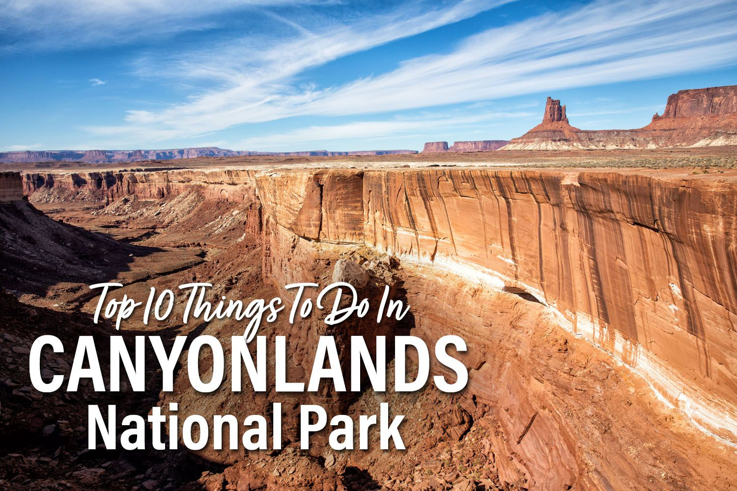 Canyonlands National Park To Do List