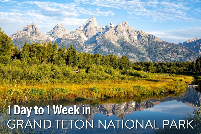 Grand Teton Itinerary