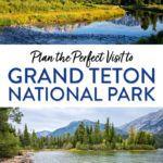 Grand Teton National Park Itinerary