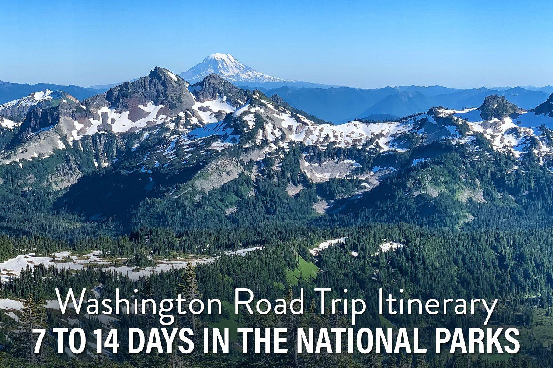 Washington Road Trip Itinerary
