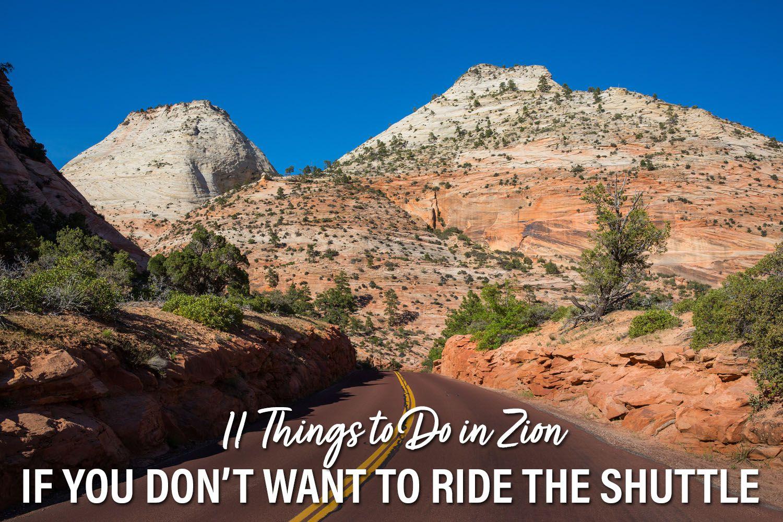 Zion No Shuttle