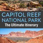 Capitol Reef National Park Utah Itinerary