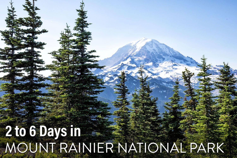 Mount Rainier Itinerary