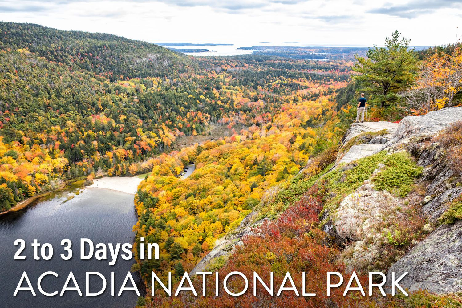 2 to 3 days Acadia National Park