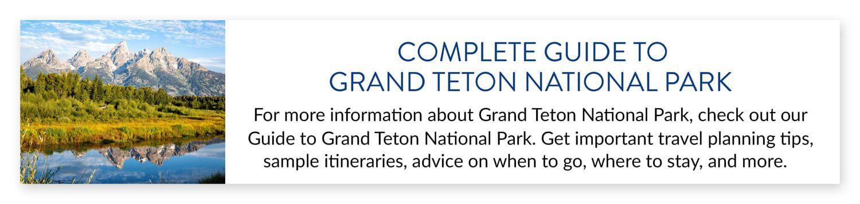 Grand Teton National Park Guide